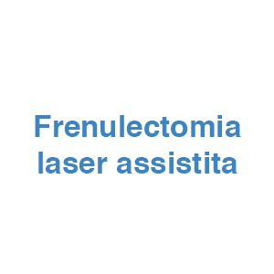 Frenulectomia laser assistita